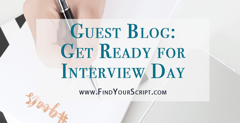 Best pharmacy residency resources | Get ready for interview day | Dr. Jackie Boyle | Pharmacy residency interviews | Medical school interviews | Find Your Script | Pharmacist Month Guest Blog Post