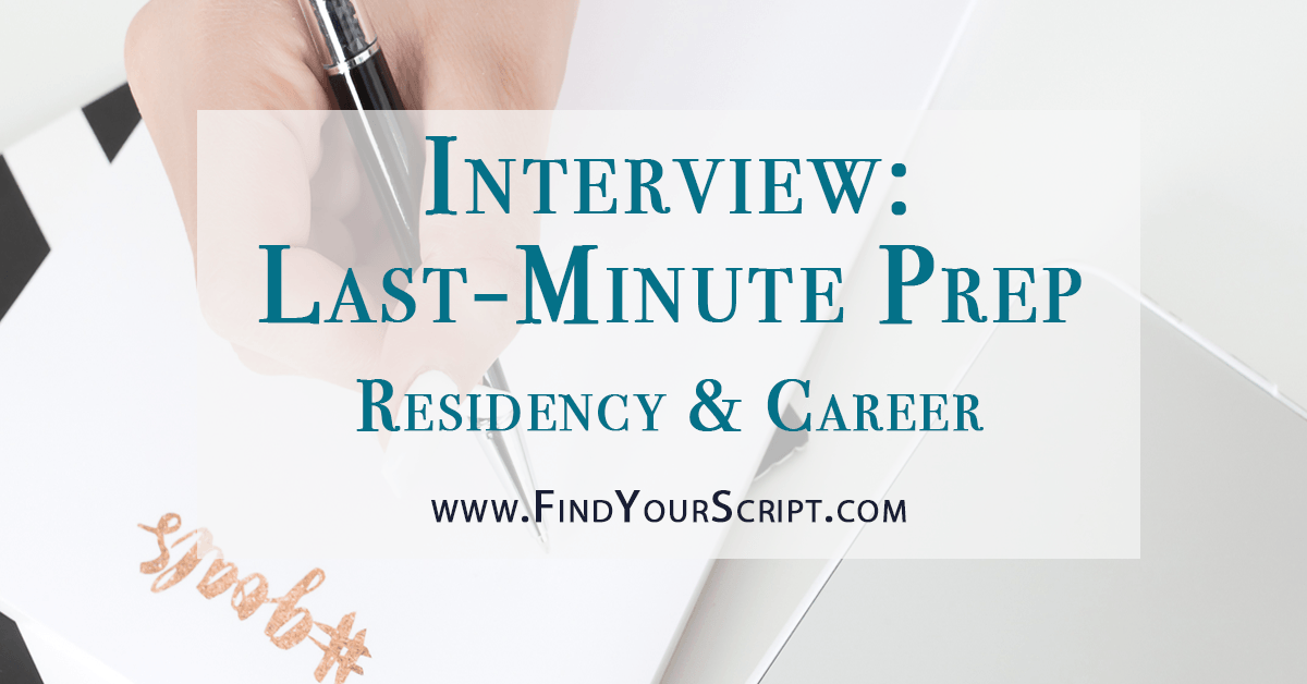 last minute interview preparation interview prep pharmacy residency help and tips medical residency
