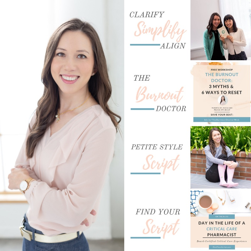 Dr. Jessica Louie, PharmD, pharmacist, The Burnout Doctor, Clarify Simplify Align KonMari coach Los Angeles, Find Your Script pharmacist advocate, Petite Style Script. A look back on 2018 and starting 2019 with gratitude